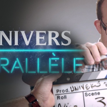 Découvrez Univers parallèle, le documentaire!